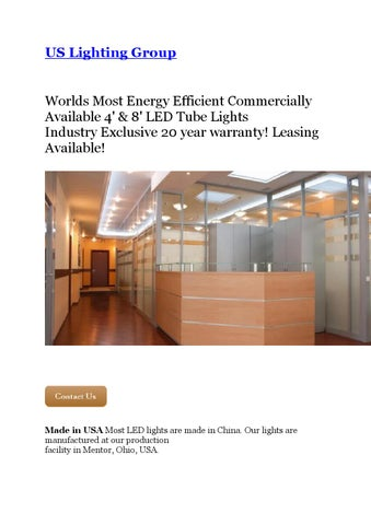 Elegant US Lighting Group Worlds Most Energy Efficient Commercially Available 4u0027 U0026  8u0027 LED Tube Lights Industry Exclusive 20 Year Warranty! Leasing Available!