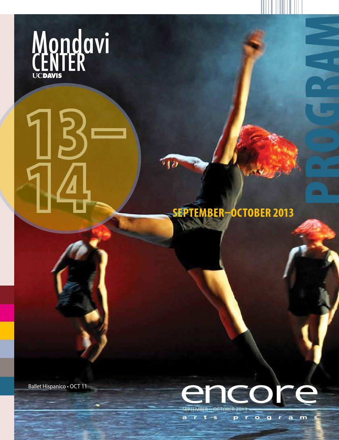 Mondavi Center Program ISSUE 1: SEPTEMBER – OCTOBER 2013 by