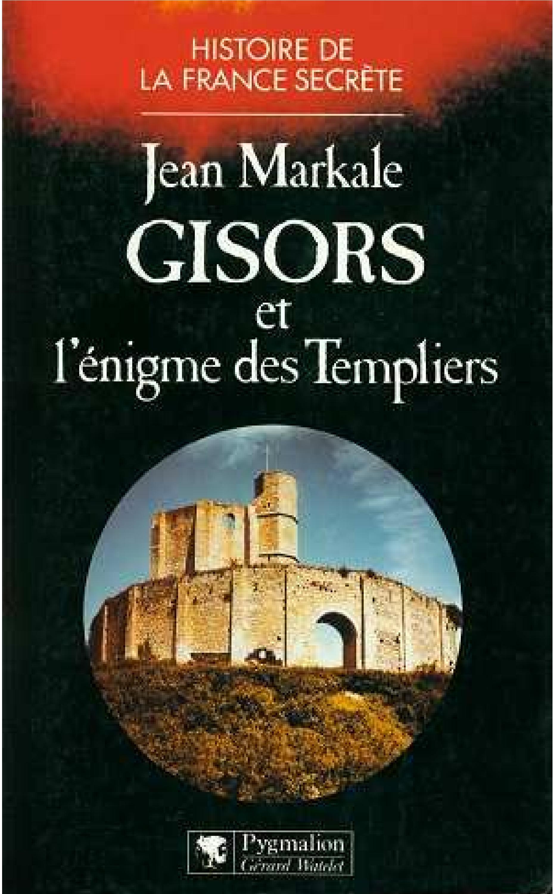Du Pareil Au Meme Gisors markale jean - gisors et l'énigme des templiers clan9