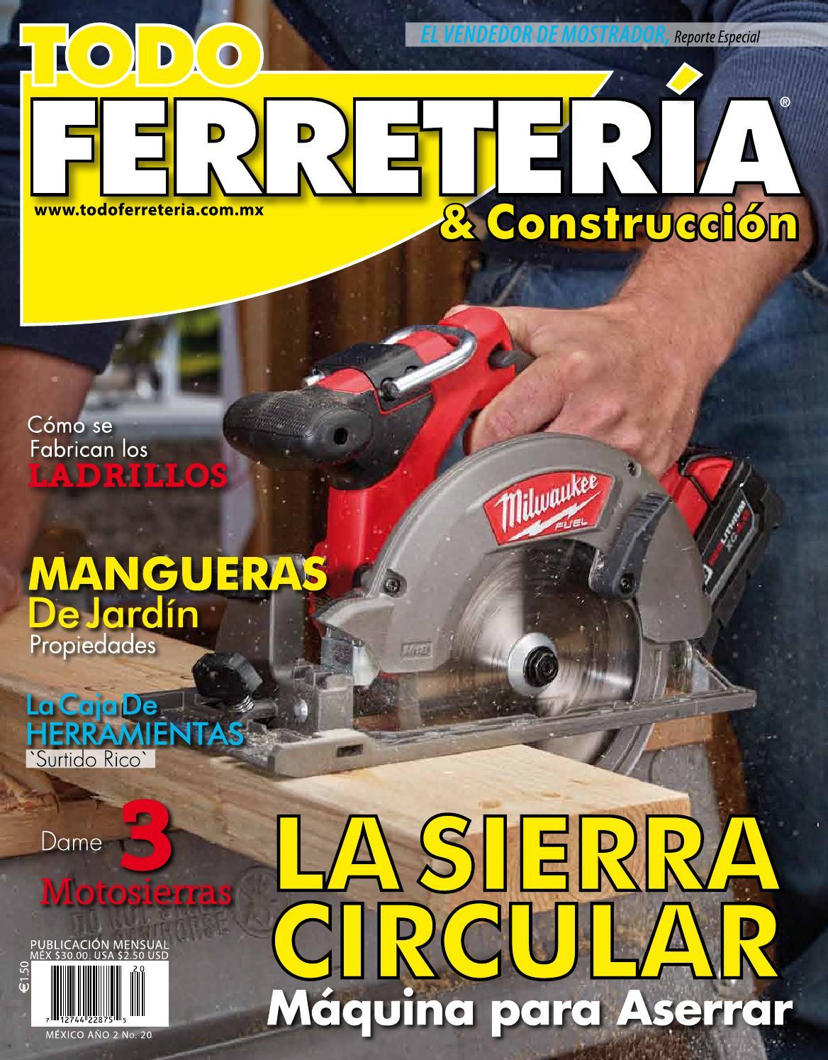 EDIC. 20 LA SIERRA CIRCULAR by TODO FERRETERÍA - issuu