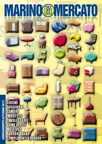 Marino Fa Mercato Divani.Marino Fa Mercato Catalogo Arredamento Autunno 2013 By Marino Fa