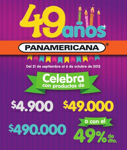c6c3ec2a5 Cumpleaños 49 de Panamericana! by Panamericana Vaya a la Fija - issuu