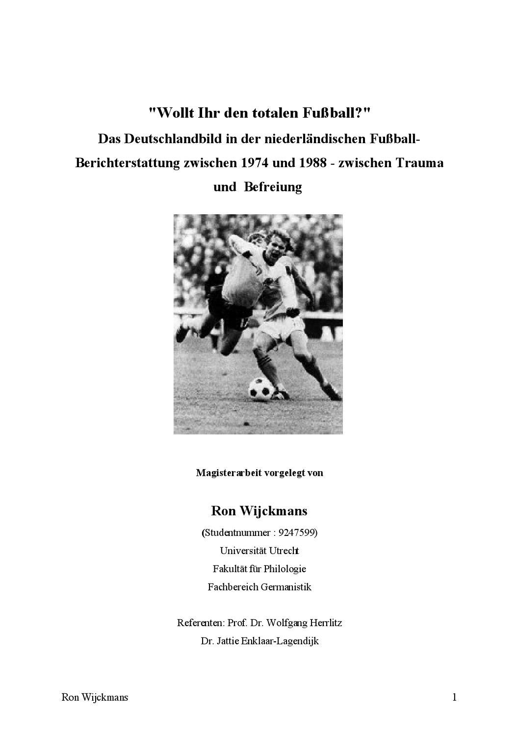Wollt Ihr den totalen Fußball? - Ron Wijckmans by Jurryt van de Vooren -  issuu