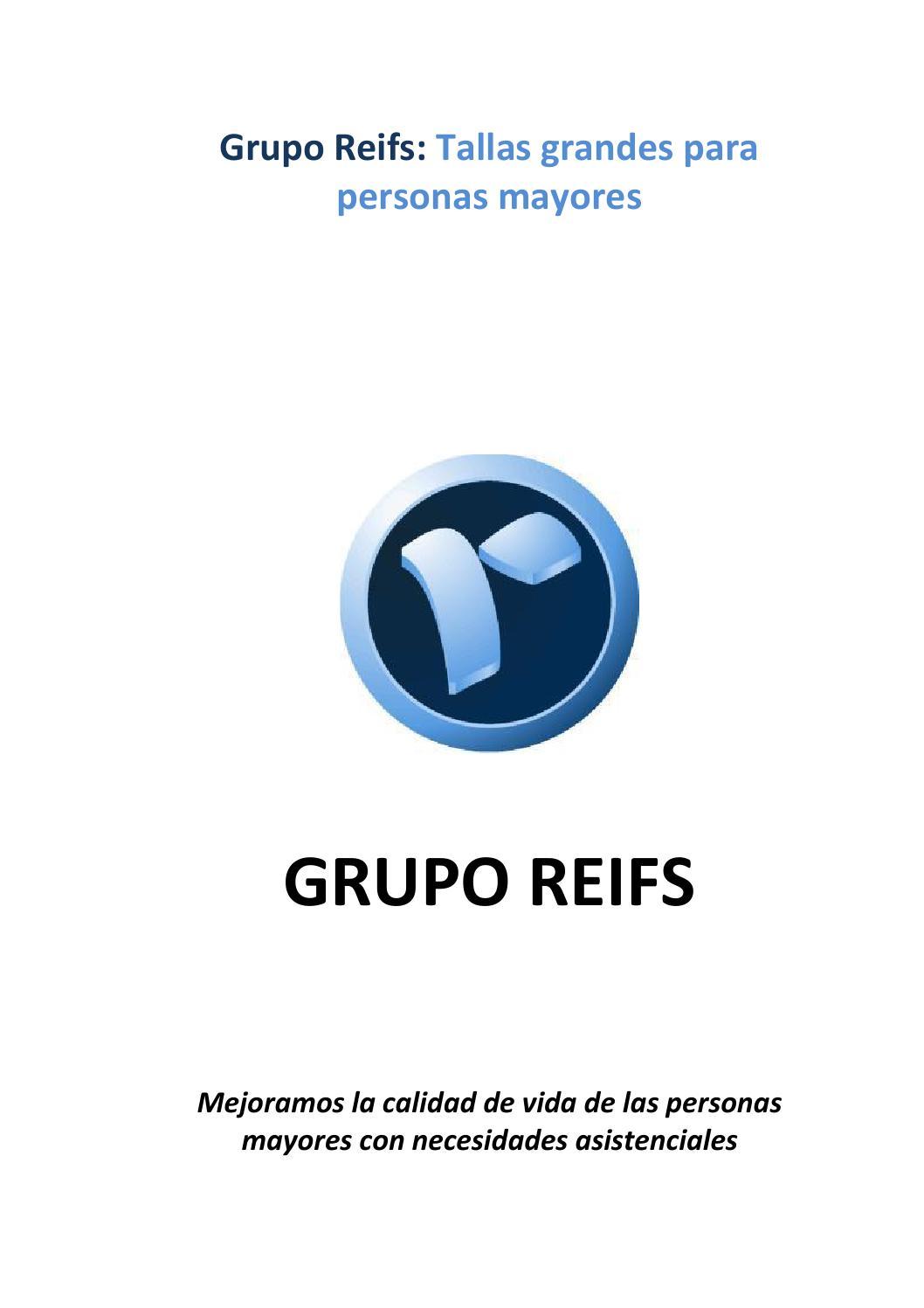 Grupo Reifs Tallas Grandes Para Personas Mayores By Grupo Reifs Issuu
