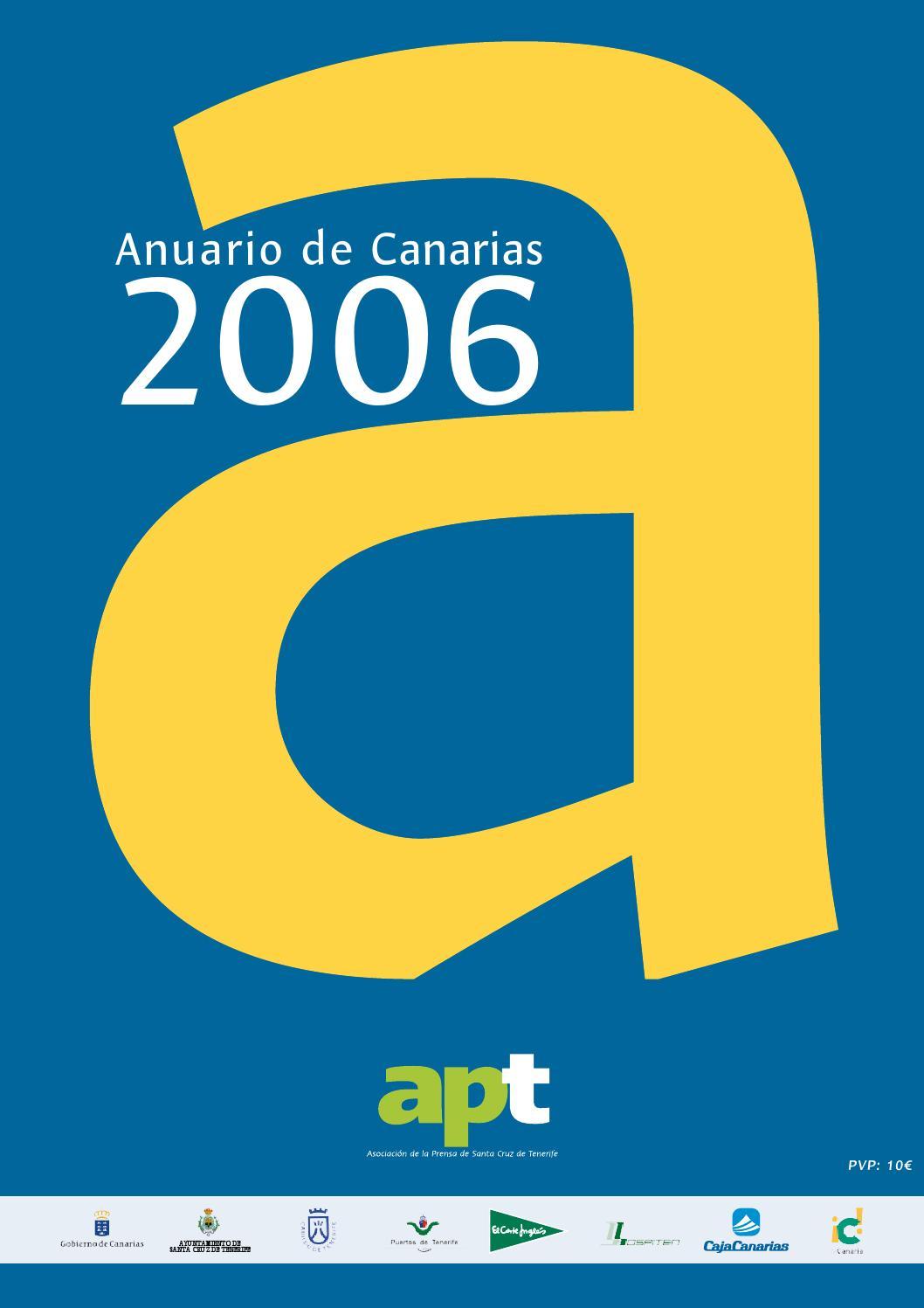 Anuario de Canarias 2006 by Asociación de la Prensa de Santa Cruz de ...