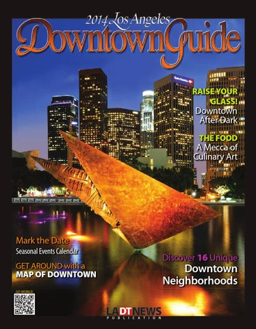 c2920ccad125 2014 Los Angeles Downtown Guide by Los Angeles Downtown News - issuu