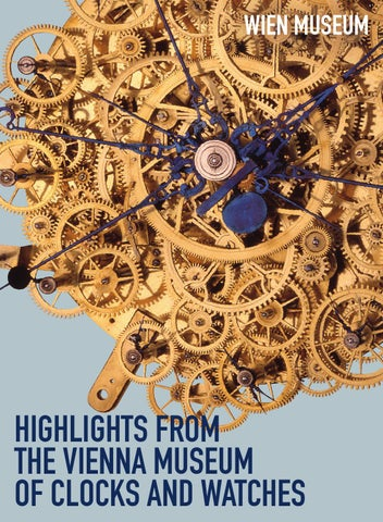 Catalogue Highlights From The Vienna Museum Of Clocks And Watches