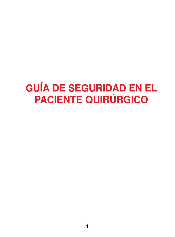 Guía de seguridad en el paciente quirúrgico by Juan Antonio Sanz ...