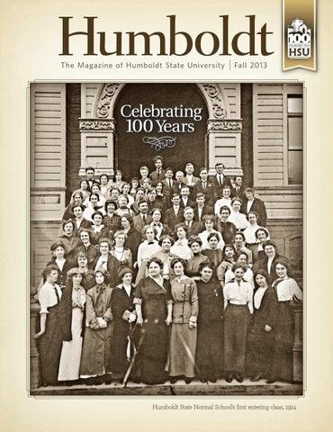 Humboldt Magazine Fall 2013 By Humboldt State University Issuu