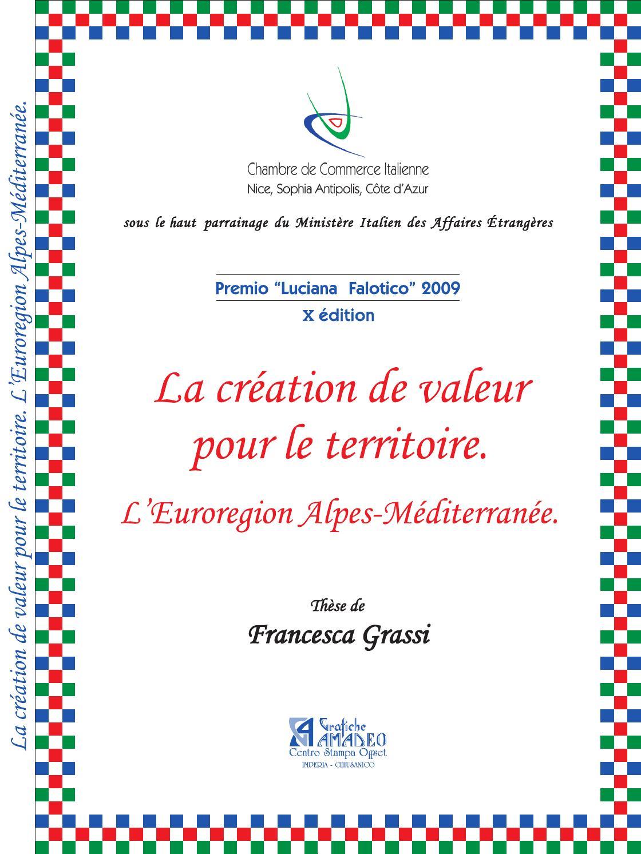 La Creation De Valeur Pour Le Territoire L Euroregion Alpes