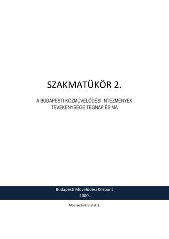 SZAKMATÜKÖR 2. by Budapesti Művelődési Központ - issuu 1ba45d57fa