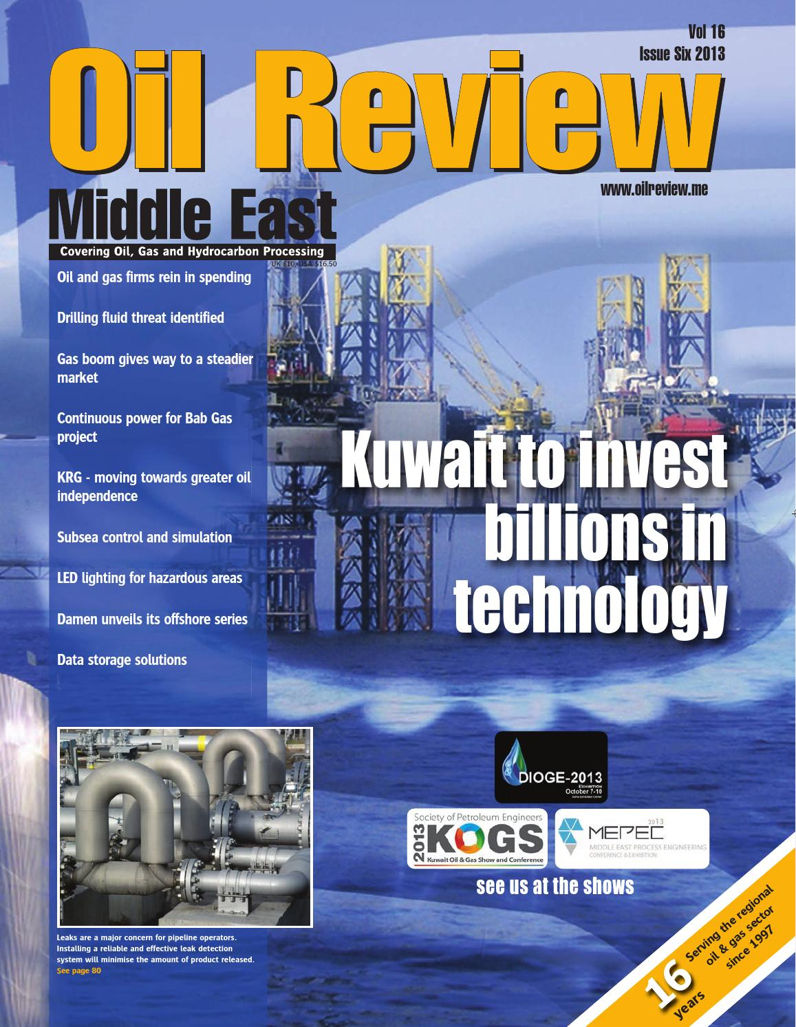 Oil Review Middle East 6 2013 By Alain Charles Publishing