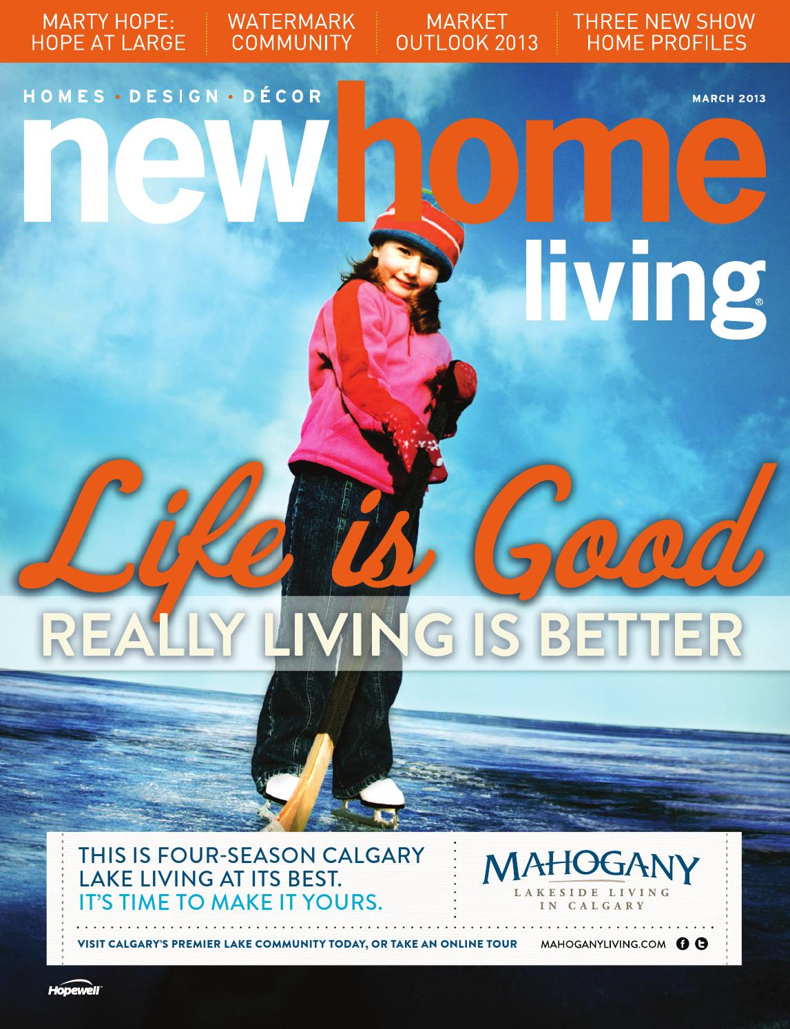 Calgary New Home Living March 2013 by Source Media Group - issuu