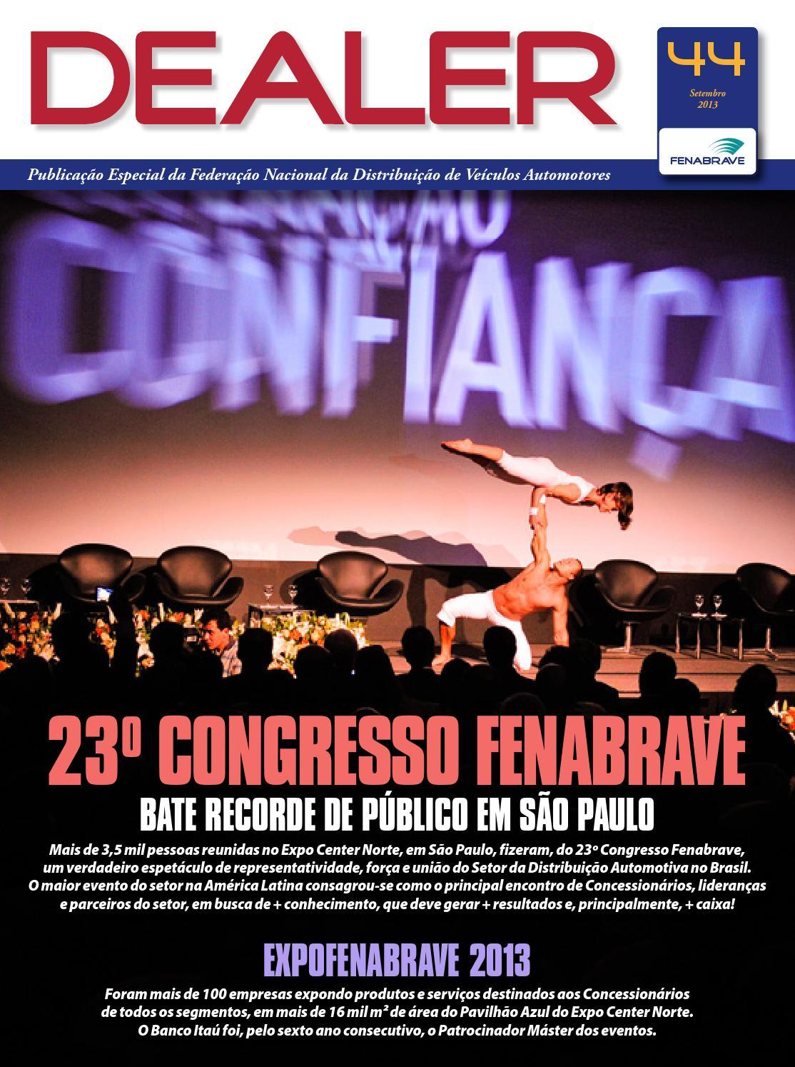 85457681f6107 Revista Dealer - Ed44 - Português by Fenabrave mcepress - issuu