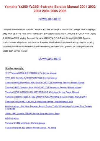 Yamaha Yz250 Yz250f 4 Stroke Service Manual 2 by TomokoStott - issuu