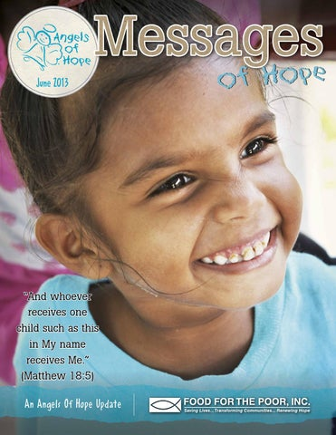 messages of hope june 2013 by food for the poor issuu
