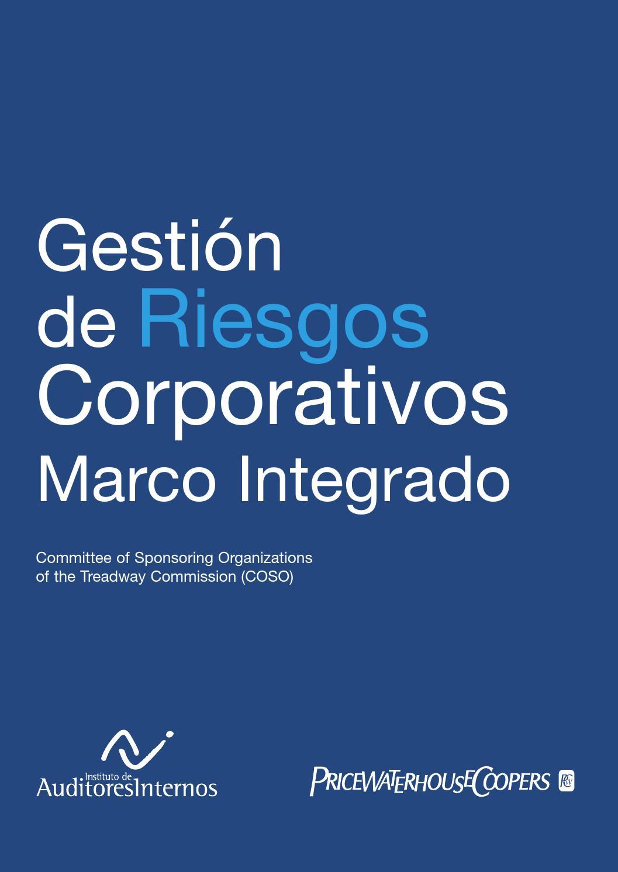 Coso erm resumen marco integrado by Orlando Pineda Vallar - issuu