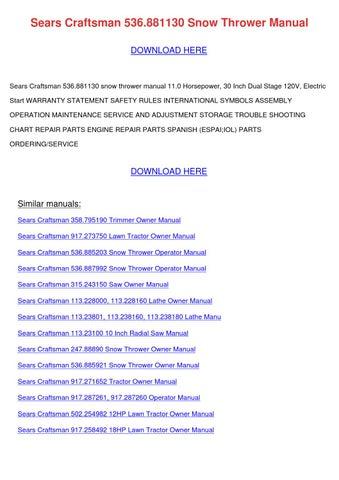 Sears Craftsman 536881130 Snow Thrower Manual by FranElizondo - issuu