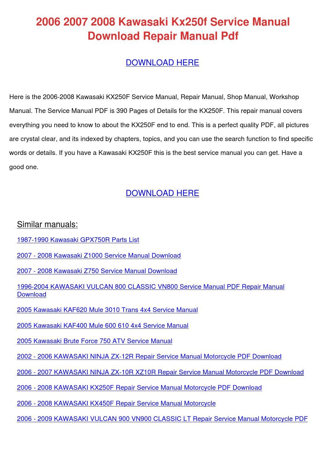 2006 2007 2008 Kawasaki Kx250f Service Manual by LaceyKnott - issuu