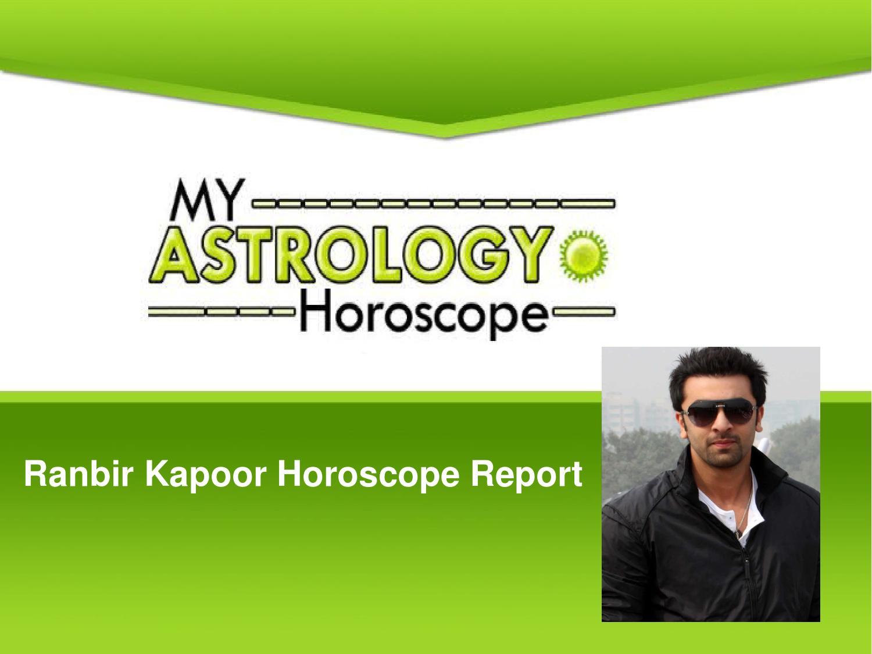 Ranbir Kapoor Horoscope : Ranbir kapoor's horoscope and ...
