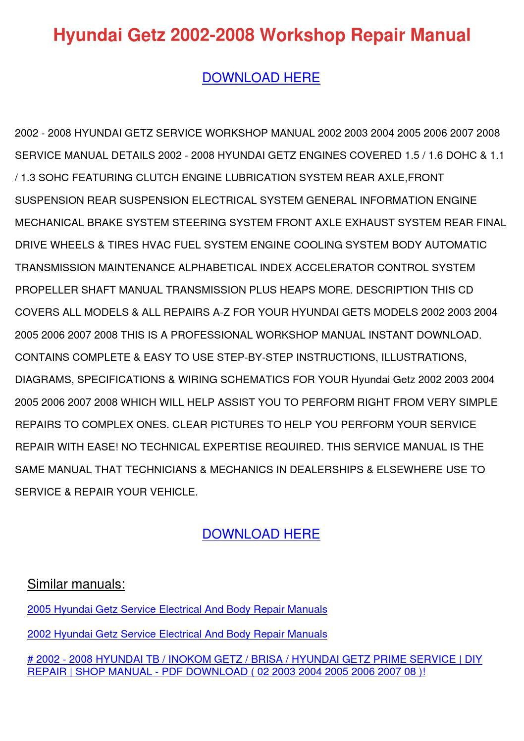 hyundai getz 2002 2008 workshop repair manual by. Black Bedroom Furniture Sets. Home Design Ideas