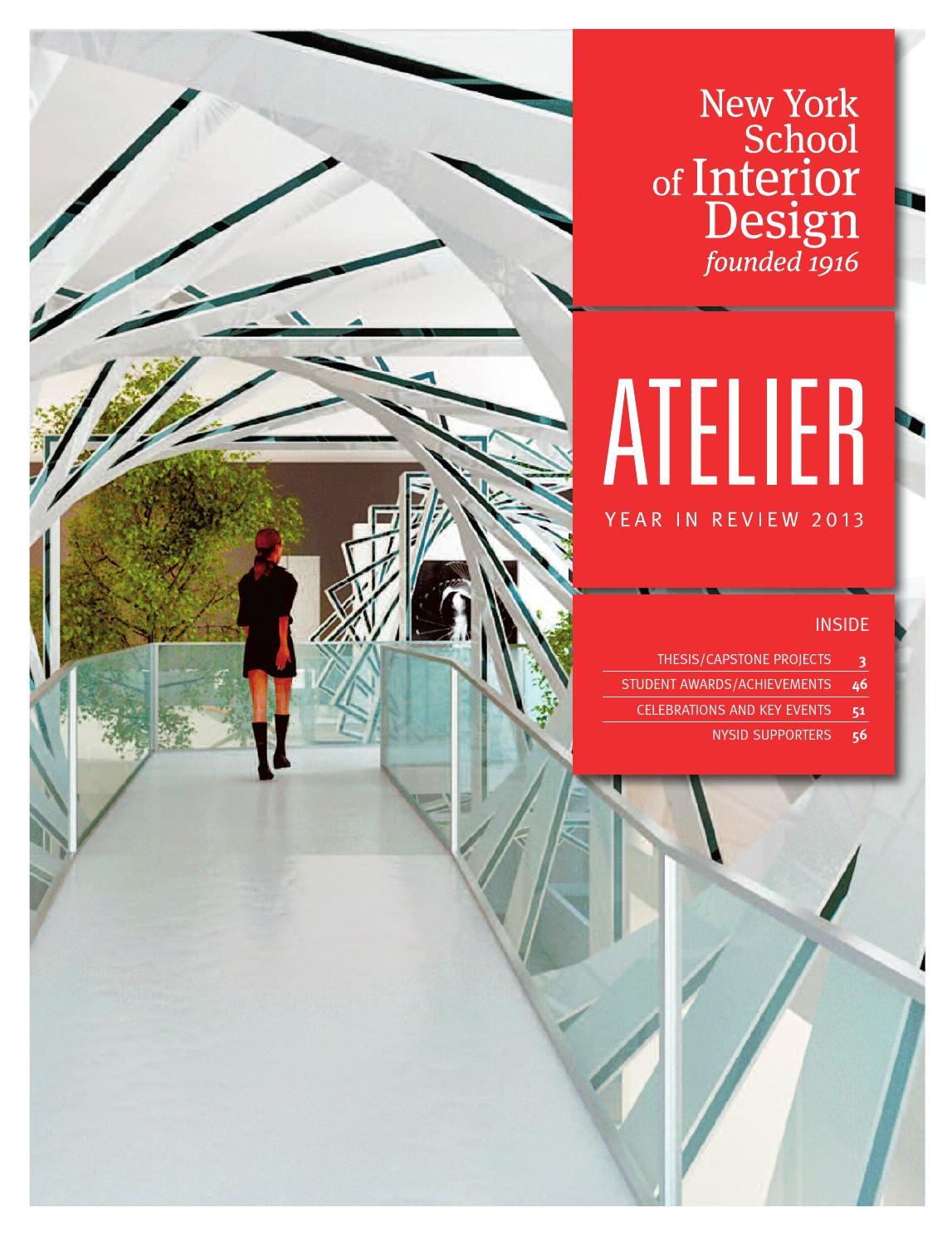 Atelier Year In Review 2013 By New York School Of Interior Design Issuu