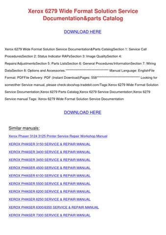 Xerox 6279 Wide Format Solution Service Docum by LakeshaKessler ...