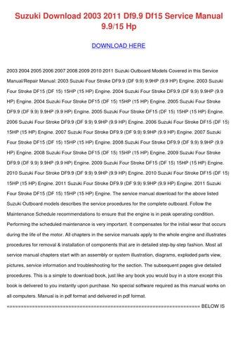 suzuki download 2003 2011 df99 df15 service m by melvinmcvey issuu rh issuu com 1989 Suzuki GS500E 1980 Suzuki GS 250 T Repair Manual