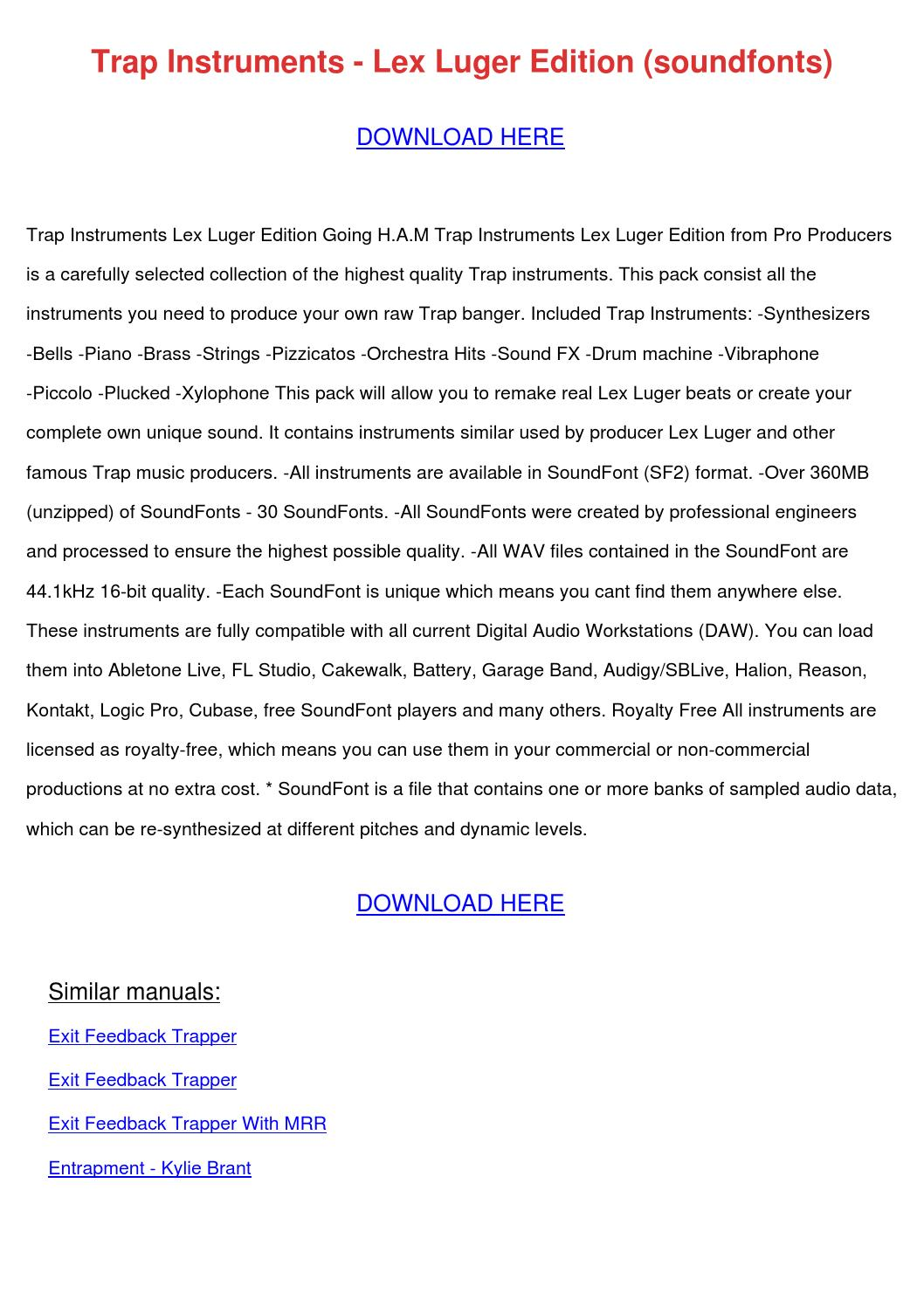 Trap Instruments Lex Luger Edition Soundfonts by LeilaLanders - issuu