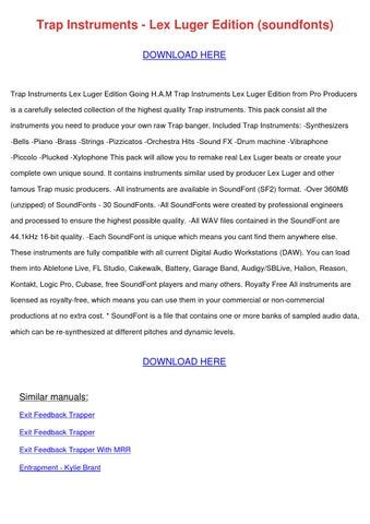 Trap Instruments Lex Luger Edition Soundfonts by