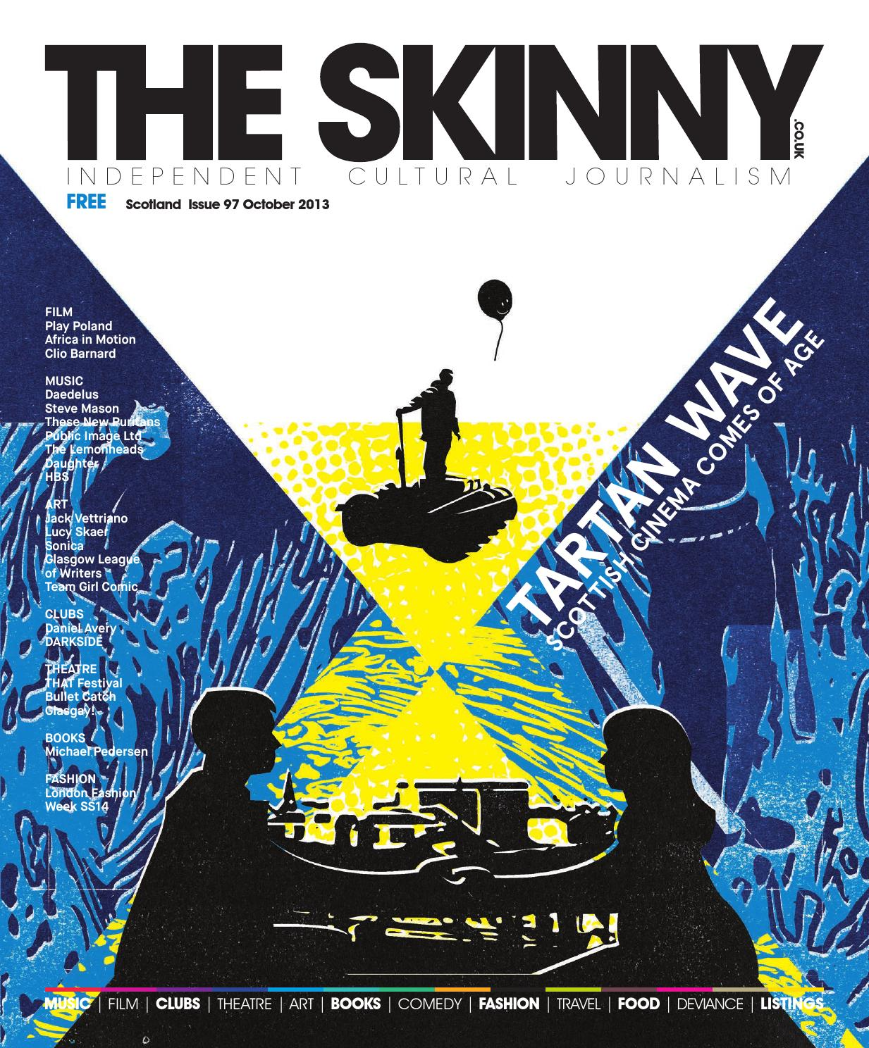 The Skinny Scotland October 2013 Issue 97 by The Skinny - issuu f17d6731eb44