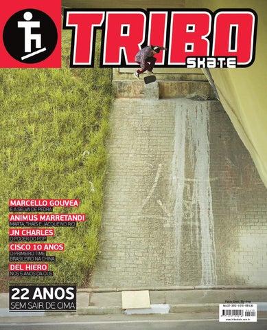 84ab2d7a87bc4 Tribo Skate Edição 215 by Revista Tribo Skate - issuu