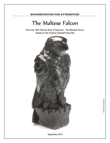 analysis of maltese falcon the maltese falcon is an award winning masterpiece, from the 1941 movie to the well written book the movie is similar to the book in many different ways there are missing and added scenes that the movie had that helped but also made the movie a little confusing.