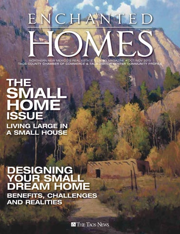 Enchanted homes the small home issue by the taos news issuu page 1 publicscrutiny Gallery