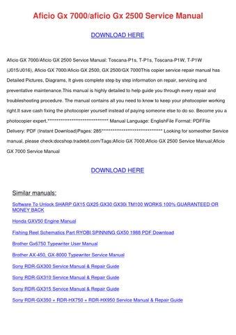 Aficio Gx 7000aficio Gx 2500 Service Manual by MildredMears - issuu