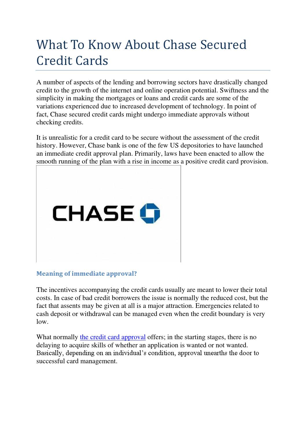 Immediate Credit Card >> What To Know About Chase Secured Credit Cards By Securedcreditcard