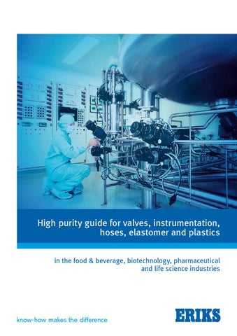 high purity guide for valves instrumentation hoses elastomer and plastics in the food beverage biotechnology pharmaceutical and life science