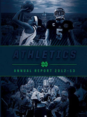 2012-13 University of Notre Dame Athletics Annual Report by Chris ... 309667598