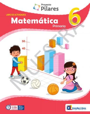 Proyecto Pilares - Matemática 6° - Libro de Actividades by Grandes ...