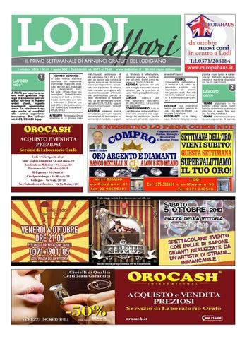 4a2c780fdd 3 ottobre 2013 | N.39 | anno XXI | Pubblicità tel. 0371.417340 |  www.lodiaffari.it | 25.000 copie diffuse