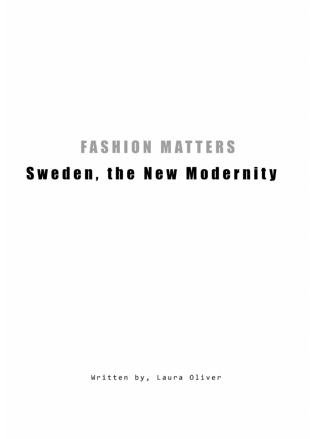 Sweden the new modernity by laura oliver issuu