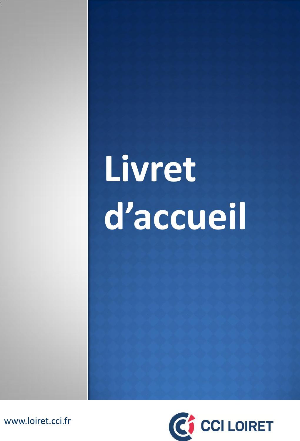 Livret d'accueil 40 by CCI territoriale du Loiret   issuu