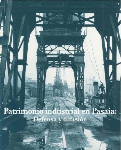 Patrimonio industrial en pasaia  defensa y difusión (Sorgiñarri 2 ... a5a04fcb48b
