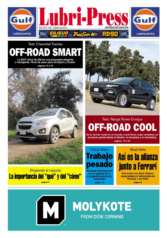 71e75fc1613c Lubri-Press 198 - Octubre 2013 by Autopress Ediciones - issuu