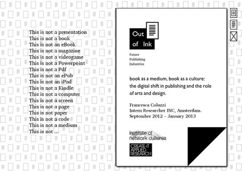 Out of ink research presentation by francesca coluzzi issuu this is not a presentation this is not a book this is not an ebook this is not a magazine this is not a videogame this is not a powerpoint this is fandeluxe Image collections