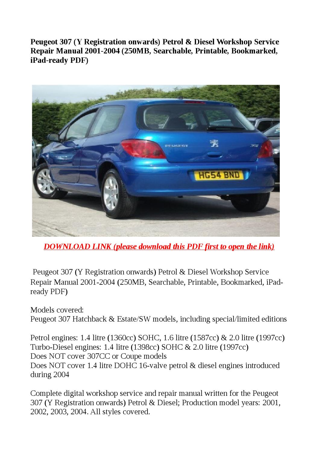 Peugeot 307  Y Registration Onwards  Petrol  U0026 Diesel