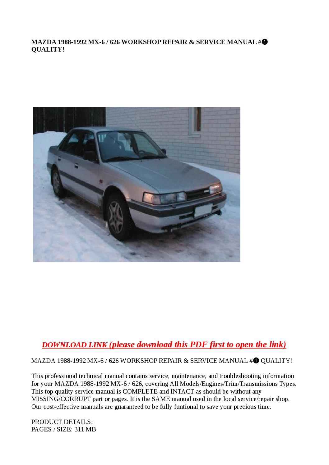 mazda 1988 1992 mx 6 626 workshop repair service manual. Black Bedroom Furniture Sets. Home Design Ideas