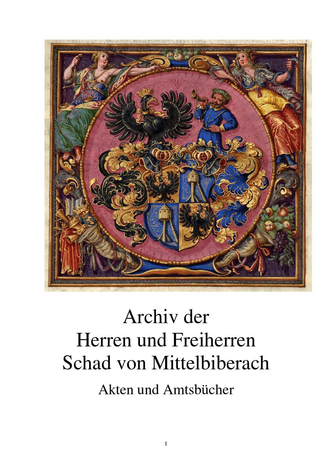 Archiv Der Herren Und Freiherren Schad Von Mittelbiberach By Ruud Schaad Issuu