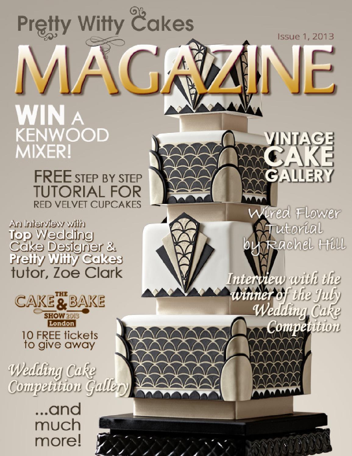Pretty Witty Cakes Magazine - Issue 1, 2013 by Pretty ...