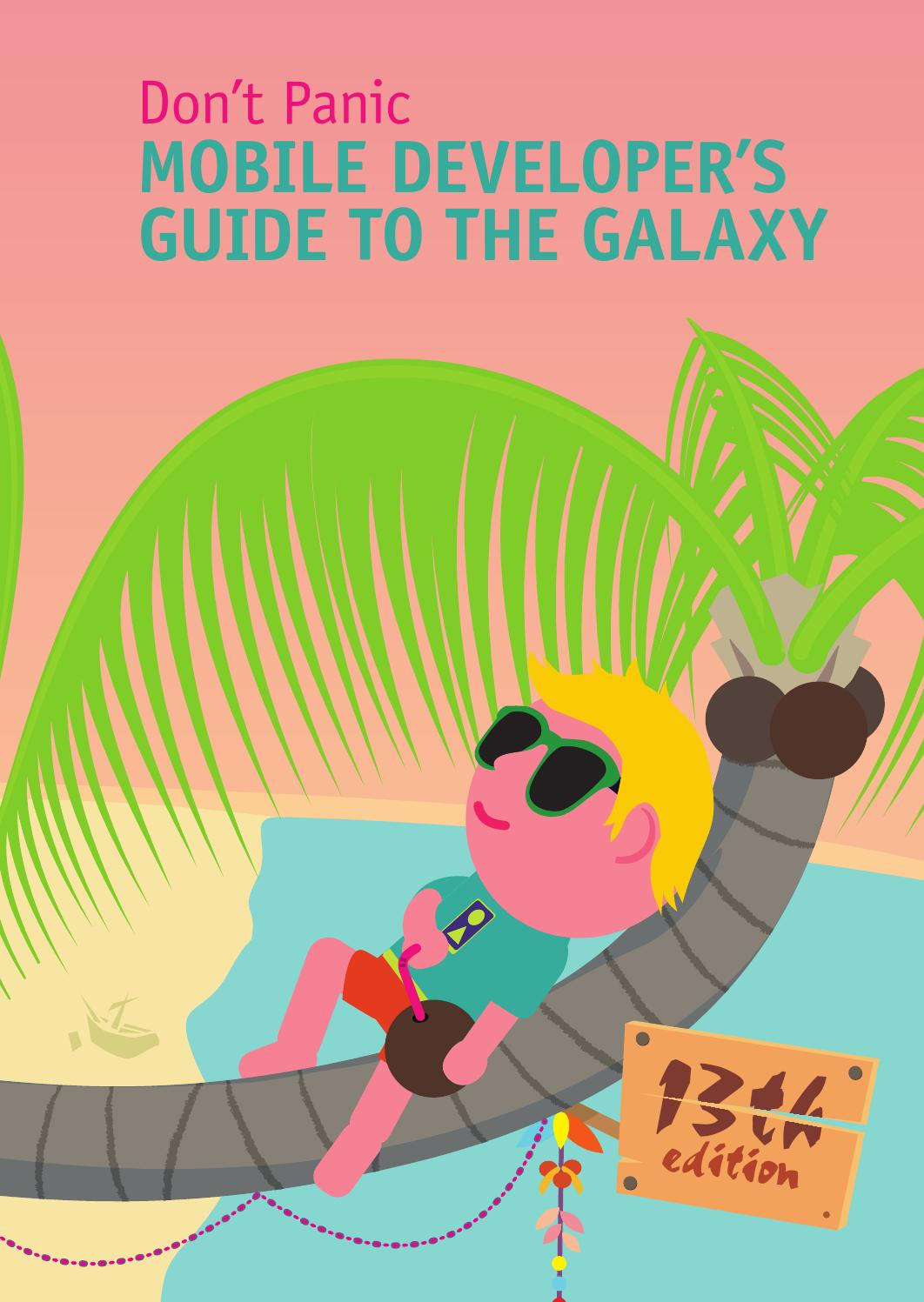 Mobile Developer's Guide To The Galaxy, 13th edition by